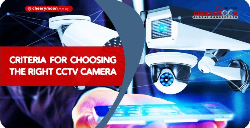 cheerymoon-Criteria-for-choosing-the-right-CCTV-Camera