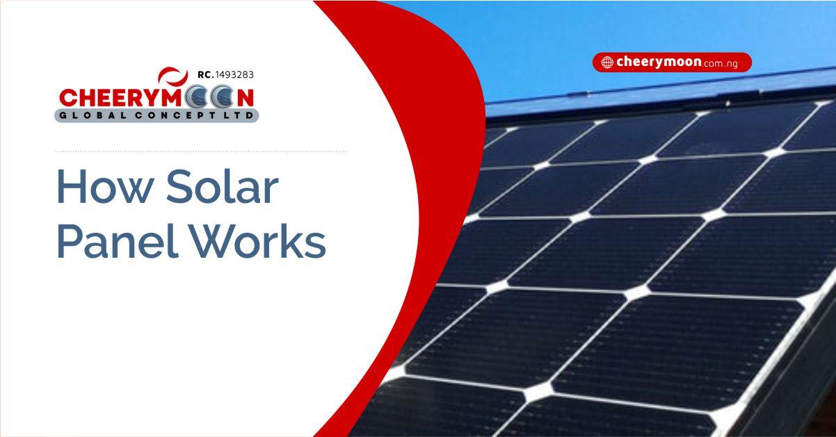 cheerymoon-How-Solar-Panel-Works